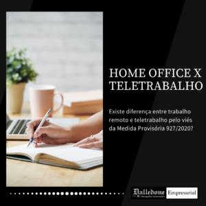 O HOME OFFICE EM TEMPOS DE PANDEMIA X TELETRABALHO