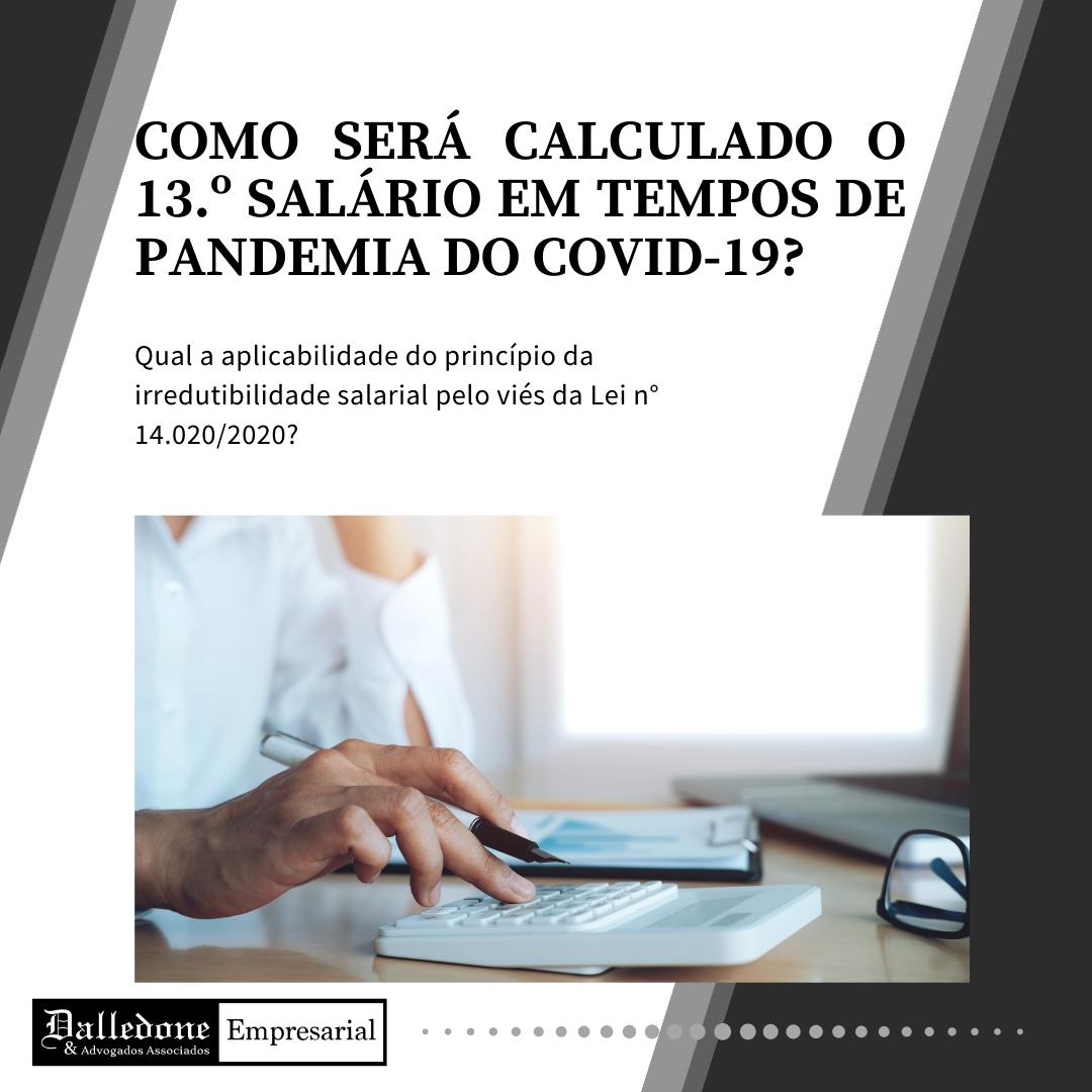 COMO SERÁ O CÁLCULO DO DÉCIMO TERCEIRO SALÁRIO EM TEMPOS DE PANDEMIA DO COVID-19?